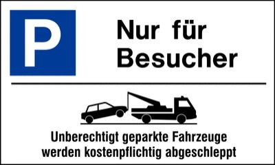 Abschlepphinweis Besucher Alu-Parkplatz-Schilder