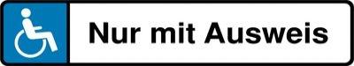 Behindertenparkplatz-Schilder Nur mit Ausweis
