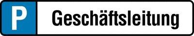 Geschäftsleitung Parkplatz-Kennzeichen-Schilder