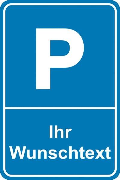 Parkschild mit Wunschtext