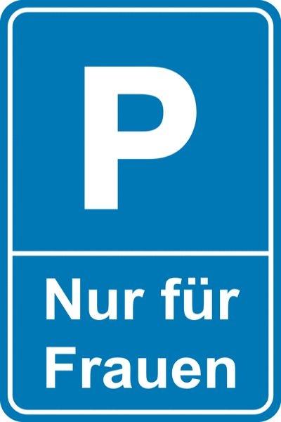 Parkplatzschild Frauenparkplatz