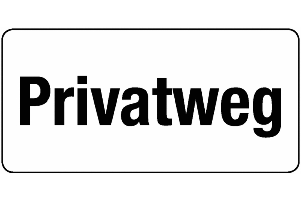 Zusatztafel Privatweg StVO Österreich