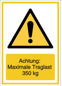 Vorlage: Achtung: Maximale Traglast 350 kg