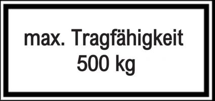 Vorlage: max. Tragfähigkeit 500 kg