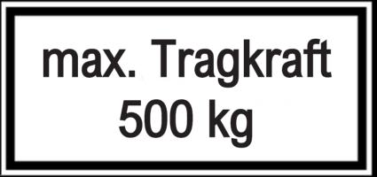 Vorlage: max. Tragkraft 500 kg