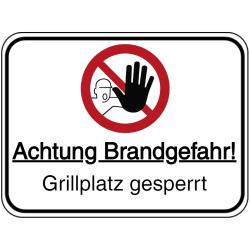 Vorlage: Achtung Brandgefahr! Grillplatz gesperrt
