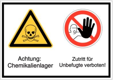 Vorlage: Achtung: Chemikalienlager - Zutritt für Unbefugte verboten!