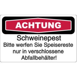 Vorlage: Achtung Schweinepest - Bitte werfen Sie Speisereste nur in verschlossene Abfallbehälter!