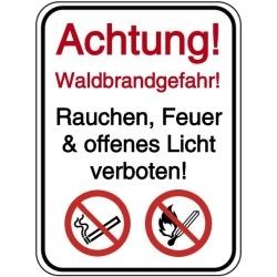 Vorlage: Achtung! Waldbrandgefahr! Rauchen, Feuer & offenes Licht verboten!