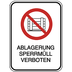 Vorlage: Ablagerung von Sperrmüll verboten