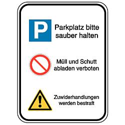 Vorlage: Parkplatz bitte sauberhalten, Müll und Schutt abladen verboten, Zuwiderhandlungen werden bestraft