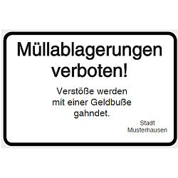 Vorlage: Müllablagerungen verboten! Verstöße werden mit Geldbuße geahndet. Stadt Musterhausen