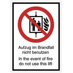 Vorlage: Aufzug im Brandfall nicht benutzen - In the event of fire do not use this lift