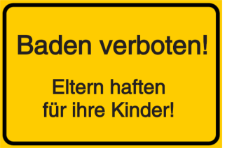 Vorlage: Baden verboten! Eltern haften für ihre Kinder