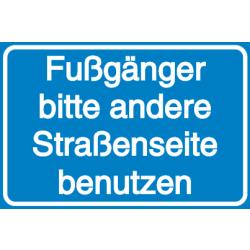 Vorlage: Fußgänger bitte andere Straßenseite benutzen