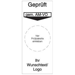 Vorlage: Grundplakette Geprüft gem. AM-VO