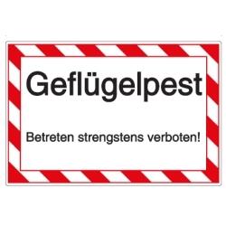 Vorlage: Hinweisschild-Vorlage: Geflügelpest - Betreten strengstens verboten!
