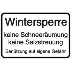 Vorlage: Wintersperre, keine Schneeräumung, keine Salzstreuung, Benützung auf eigene Gefahr