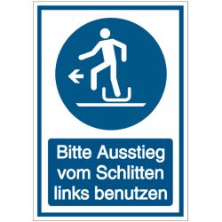 Vorlage: Kombi-Schild Bitte Ausstieg vom Schlitten links benutzen