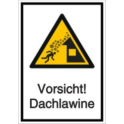 Vorlage: Kombi-Schild Vorsicht! Dachlawine