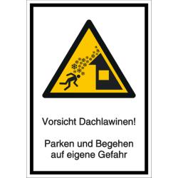 Vorlage: Kombi-Schild Vorsicht Dachlawinen! Parken und Begehen auf eigene Gefahr