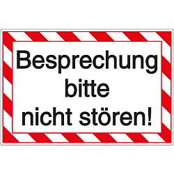 Vorlage: Kunststoffschild - Besprechung - bitte nicht stören
