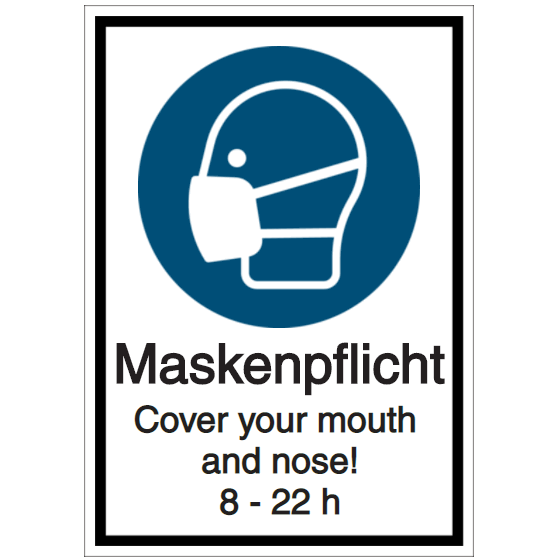 Vorlage: Maskenpflicht - Cover your mouth and nose! 8 - 22 h