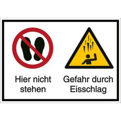 Vorlage: Mehrsymbol-Schild Hier nicht stehen - Gefahr durch Eisschlag