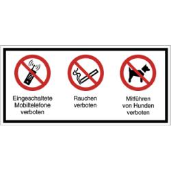 Vorlage: Eingeschaltete Mobiltelefone verboten - Rauchen verboten - Mitführen von Hunden verboten