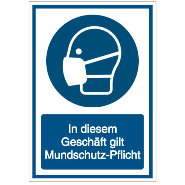 Vorlage: In diesem Geschäft gilt Mundschutz-Pflicht (Zutritt nur mit Mundschutzmaske)