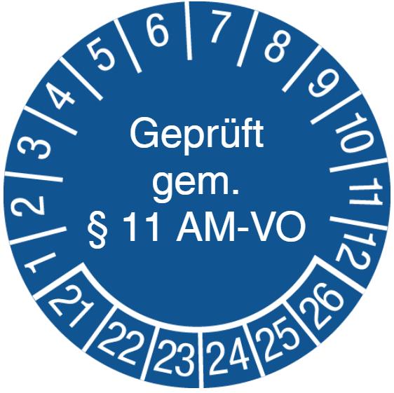 Vorlage: Prüfplakette Geprüft gem. § 11 AM-VO