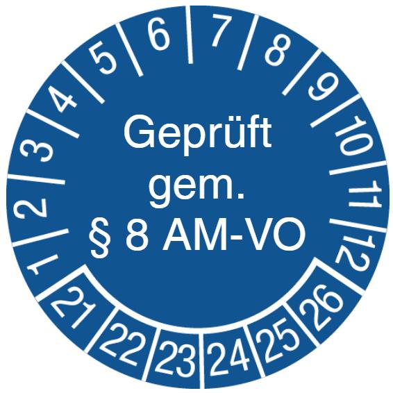 Vorlage: Prüfplakette Geprüft gem. § 8 AM-VO
