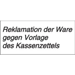 Vorlage: Reklamation der Ware gegen Vorlage des Kassenzettels