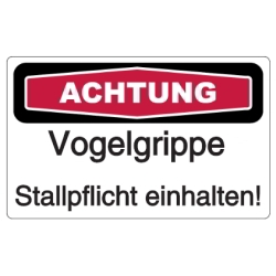 Vorlage: Schild-Vorlage: Vogelgrippe - Stallpflicht einhalten!