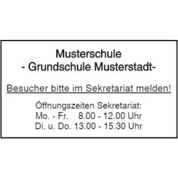 Vorlage: Schule - Besucher bitte im Sekretariat melden! - Öffnugszeiten Sekretariat