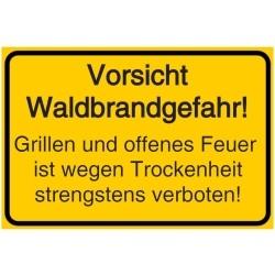 Vorlage: Vorsicht Waldbrandgefahr! Grillen und offenes Feuer ist wegen Trockenheit strengstens verboten!