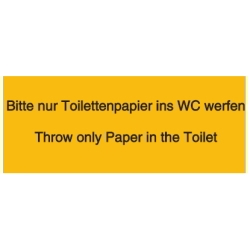 Bitte nur Toilettenpapier ins WC werfen - Throw only Paper in the Toilet