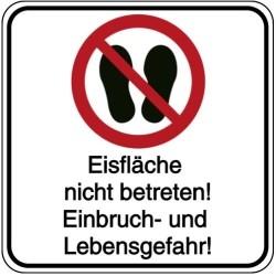 Vorlage: Eisfläche nicht betreten! Einbruch- und Lebensgefahr