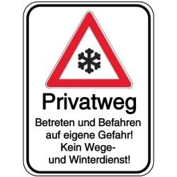 Vorlage: Privatweg - Betreten und Befahren auf eigene Gefahr - Kein Wege- und Winterdienst