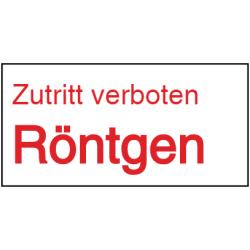 Vorlage: Zutritt verboten - Röntgen -