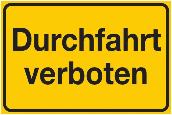Durchfahrtsverbot-Schild mit Text