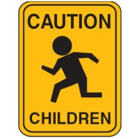 Child/School Safety Signs  - Caution Children