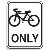 Regulatory Signs - Bikes Only
