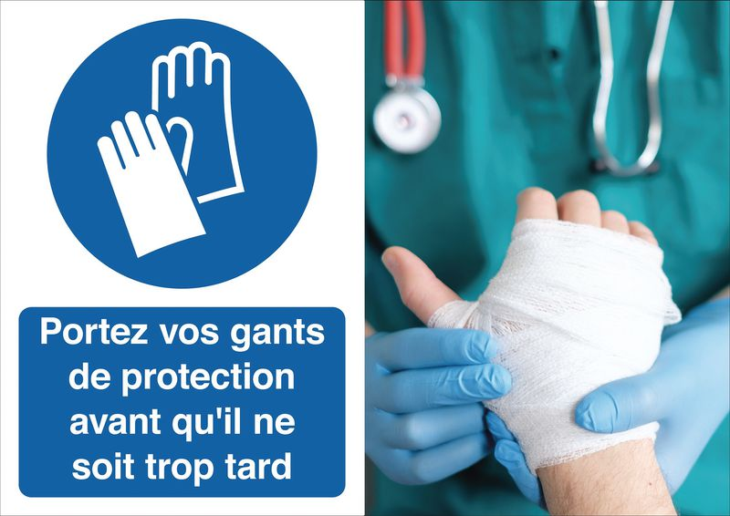 Poster de sécurité - Portez vos gants de protection - M009