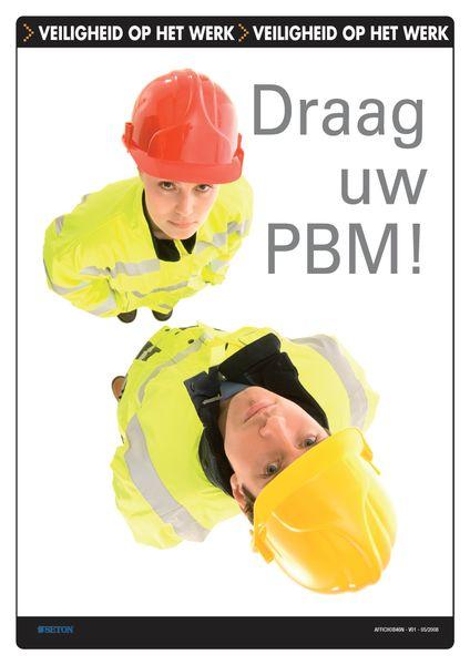 Veiligheidsposters - Draag uw PBM