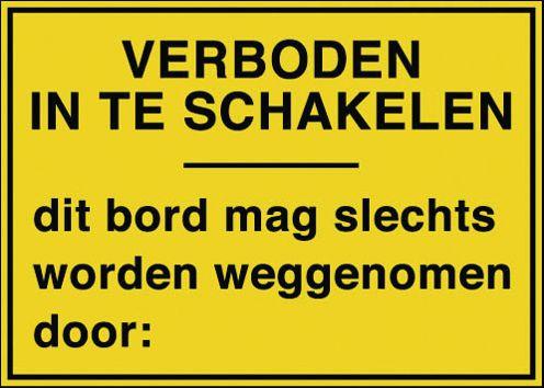 Rechthoekige borden en stickers elektrisch gevaar - Verboden in te schakelen - Dit bord (...) weggenomen door:
