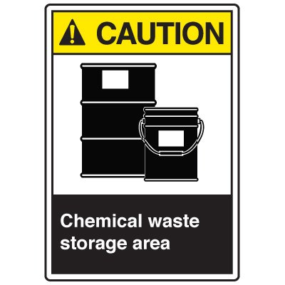 Chemical Waste Storage Area ANSI Caution Sign