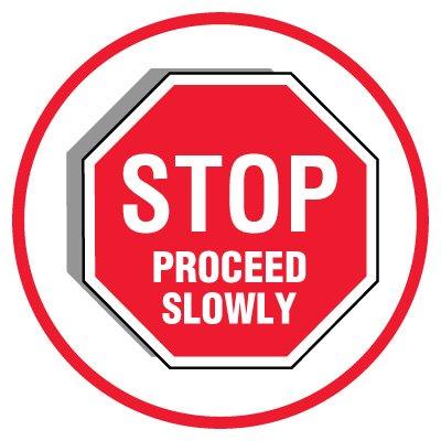 Anti-Slip Floor Markers - Stop Proceed Slowly