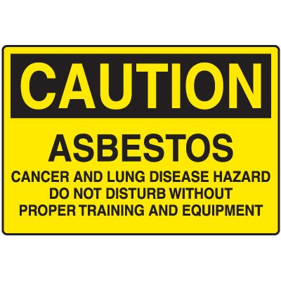 Asbestos Caution Sign - Asbestos