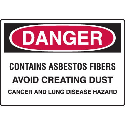 Asbestos Warning Signs - Danger Contains Asbestos Fibers